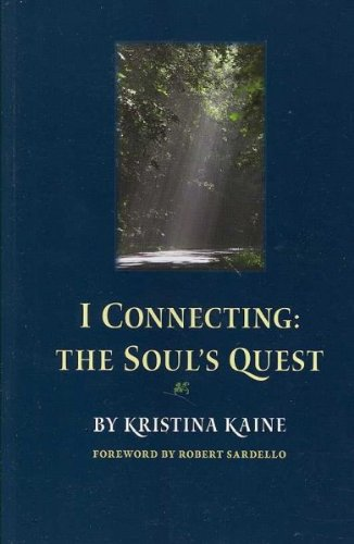Kristina Kaine - I Connecting the Soul's Quest